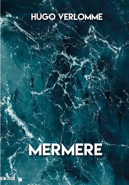 Mermere - Le mot des éditions Actusf