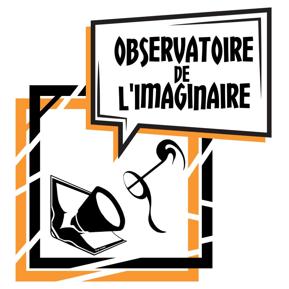 L'Observatoire de l'imaginaire a besoin de vous !