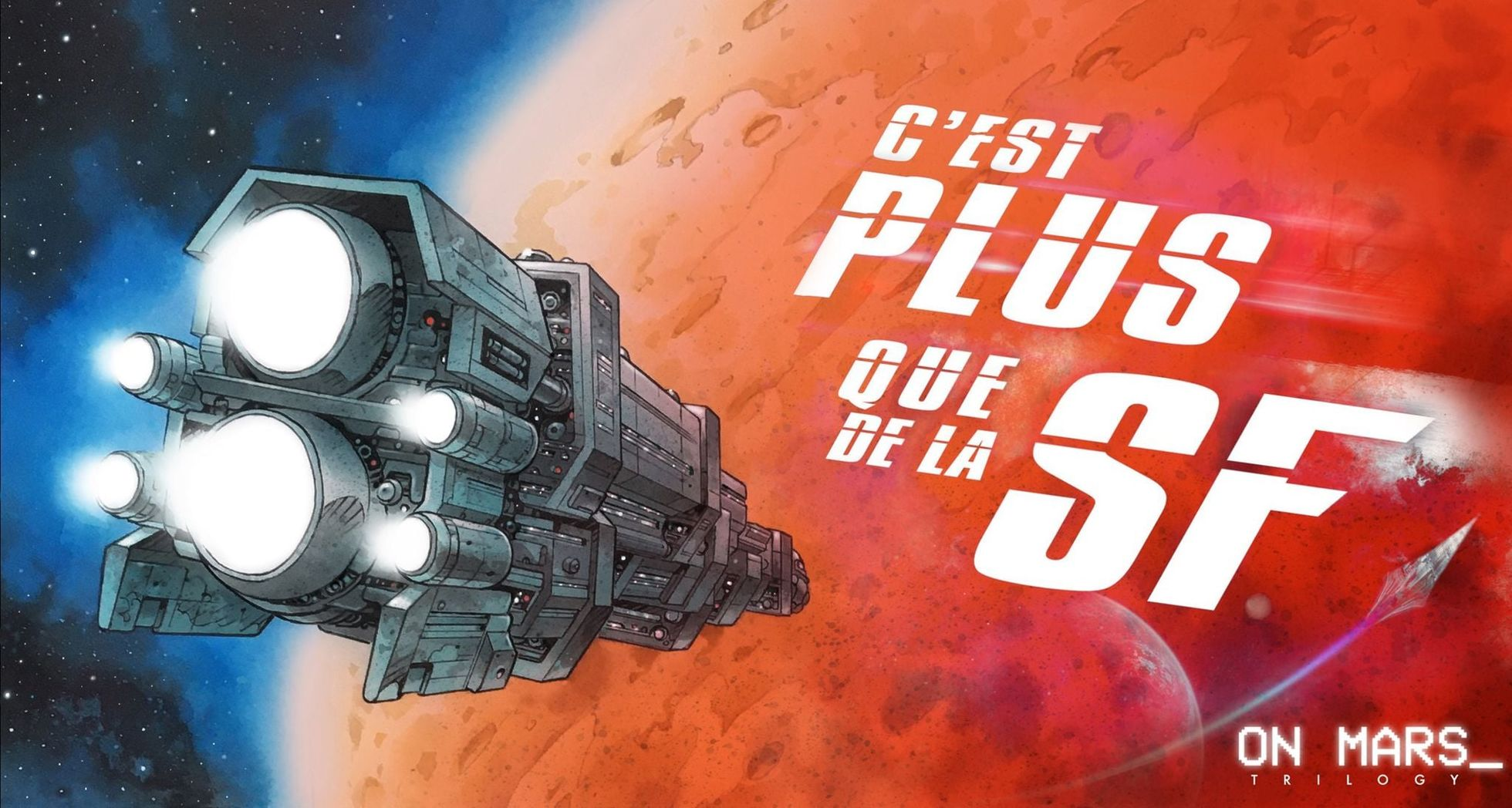 C'est plus que de la SF #55 On Mars - Sylvain Runberg / Grun