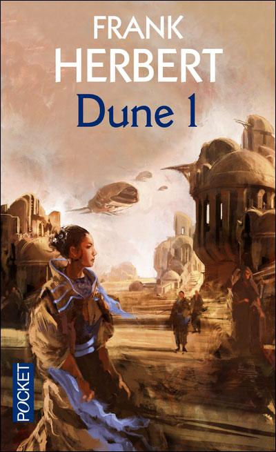 Pourquoi lire Dune de nos jours ? - ActuSF - Site sur l'actualité ...
