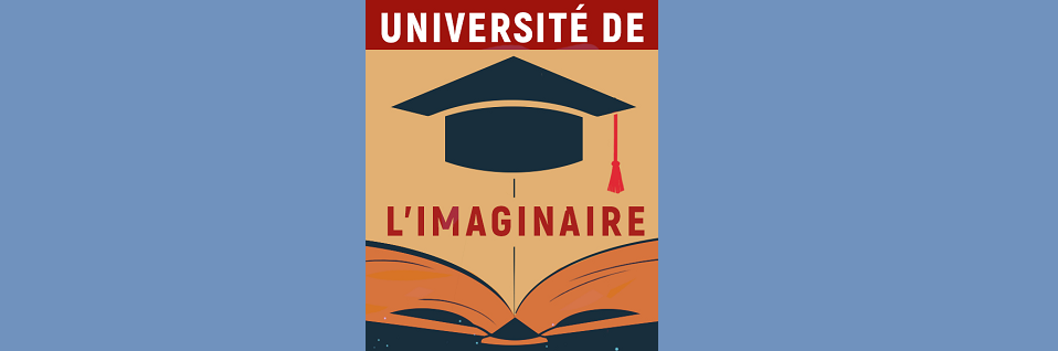 Université de l'Imaginaire : Fleur Hopkins et Les Invisibles