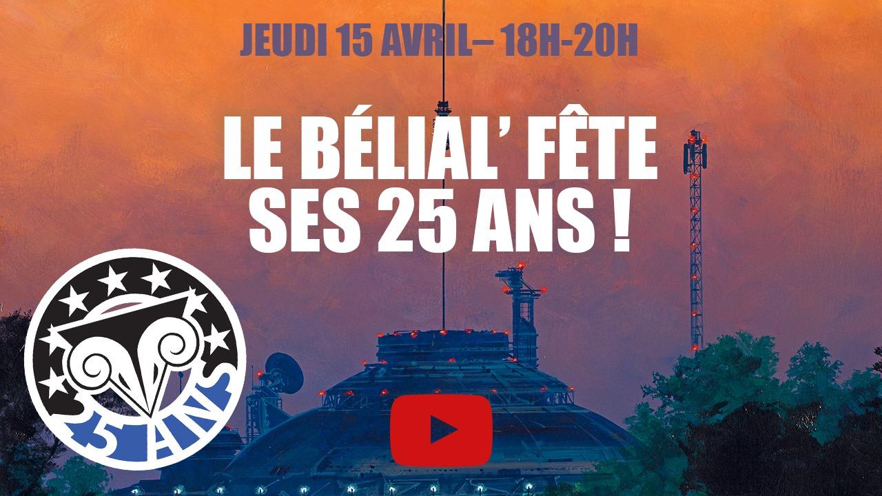 Les éditions du Bélial' ont 25 ans !