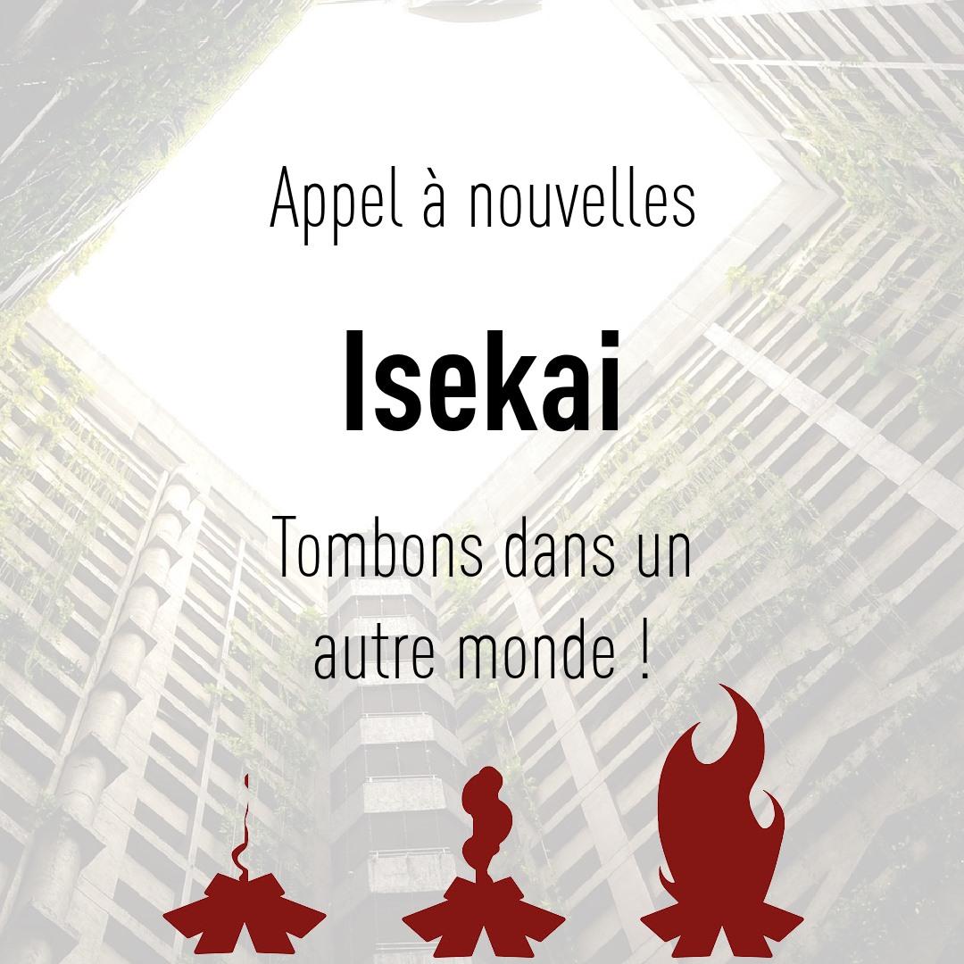 Isekai - L'appel à texte de Projets Sillex