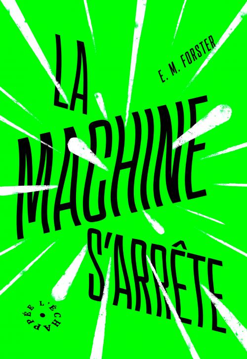 La Machine s'arrête - E-M Forster