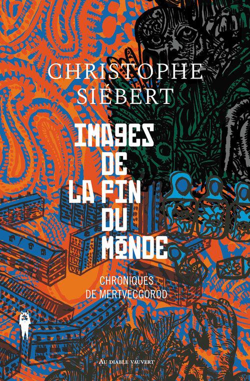 Chroniques de Mertvecgorod - Les secrets d'écriture de Christophe Siébert